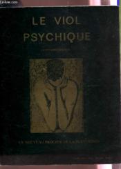 Le Viol Psychique - Un Nouveau Procede De La Subversion. - Couverture - Format classique