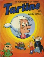 Les Aventures De La Celebre Taritine - Quelles Vacances! - Couverture - Format classique