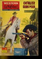 Western Aventures - Chevalier Sans Peur - 11eme Annee - N°6 - Couverture - Format classique