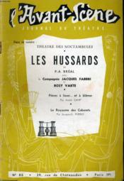 L'Avant-Scene Journal Du Theatre N° 86 - Theatre Des Noctambules - Les Hussards De P.-A. Breal Avec La Compagnie Jacques Fabbri Et Rosy Varte - Couverture - Format classique