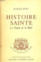 Histoire Sainte - Le Peuple De La Bible - Tome Ii - Couverture - Format classique