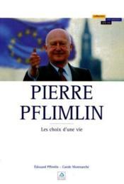 Pierre pflimlin un pere pour l'europe - Couverture - Format classique
