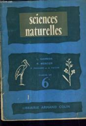 Sciences Naturelles Classe De Sixieme Des Lycees Et Colleges. - Couverture - Format classique