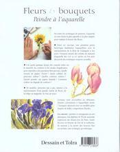 Fleurs Et Bouquets ; Peindre A L'Aquarelle - 4ème de couverture - Format classique