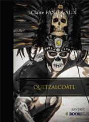 Quetzalcoatl - Couverture - Format classique