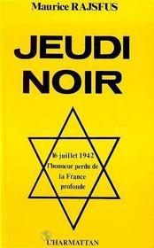 Jeudi Noir: L'Honneur Perdu De La France Profonde ... - Intérieur - Format classique