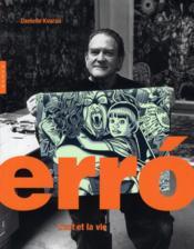 Erro, l'art et la vie - Couverture - Format classique