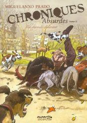 Chroniques absurdes t.1 ; un monde délirant - Intérieur - Format classique