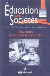 Revue Education Et Societes N.10 ; Jeu, Loisirs Et Education Informelle - Intérieur - Format classique