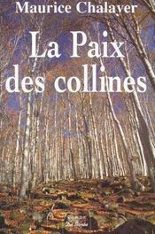 Paix Des Collines (La) - Intérieur - Format classique