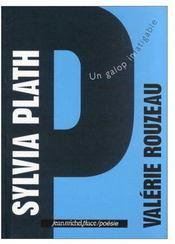 Sylvia Plath, un galop infatigable - Couverture - Format classique