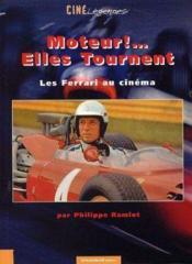 Moteur Elles Tournent Ferrari - Couverture - Format classique