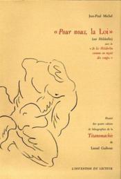 Pour Nous, La Loi (Sur Holderlin) - Couverture - Format classique