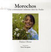 Morochos ; une communauté indienne dans les andes - Intérieur - Format classique