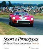 Sport et prototype ; archives photos des années 1960-69 - Couverture - Format classique