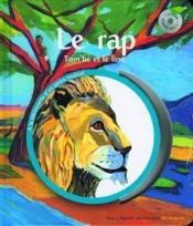Le rap ; Tom'bé et le lion - Couverture - Format classique