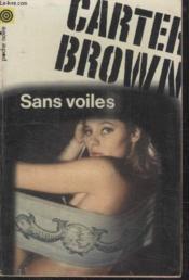 Collection La Poche Noire. N° 48 Sans Voiles. - Couverture - Format classique