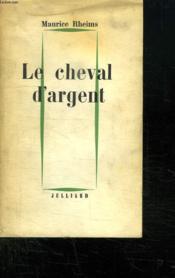 Le Cheval D Argent. - Couverture - Format classique