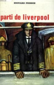 Parti De Liverpool.... - Couverture - Format classique