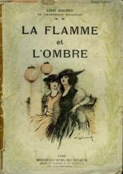 La Flamme Et L'Ombre. Collection Modern Bibliotheque. - Couverture - Format classique