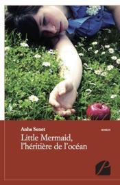 Little mermaid, l'héritière de l'océan - Couverture - Format classique