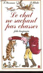 Le Chat Ne Sachant Pas Chassser - Couverture - Format classique