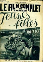 Le Film Complet Du Samedi N° 1772 - 15e Annee - Jeunes Filles A Marier - Couverture - Format classique