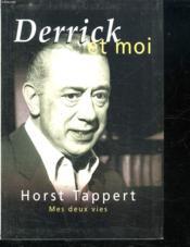 Derrick Et Moi. Mes Deux Vies - Couverture - Format classique
