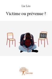 Victime ou prévenue ? - Couverture - Format classique