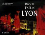 Riches and facets of Lyon - Couverture - Format classique