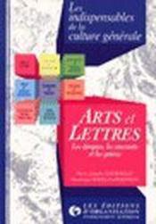 Arts et lettres - les epoques, les courants et les genres - Couverture - Format classique
