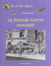 Seconde Guerre Mondiale (La) - Couverture - Format classique
