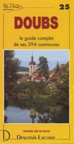 Doubs ; le guide complet de ses 594 communes - Couverture - Format classique