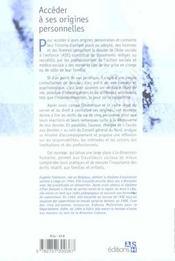 Acceder a ses origines personnelles demarche, accompagnement et temoignages - 4ème de couverture - Format classique