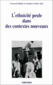 L'Ethnicite Peule Dans Des Contextes Nouveaux - Couverture - Format classique