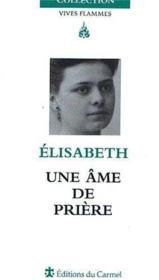 Elisabeth, une âme de prière - Couverture - Format classique