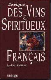 Lexique des vins et spiritueux francais - Couverture - Format classique