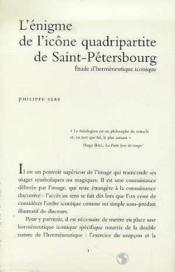 Enigme De L'Icone Quadripartite De St Petersbourg - Couverture - Format classique
