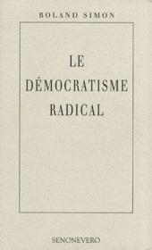 Le démocratisme radical - Couverture - Format classique