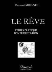 Le reve ; cours pratique d'interpretation - Couverture - Format classique