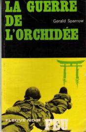 La guerre de l'orchidee - Couverture - Format classique
