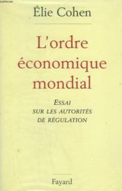 L'ordre économique mondial - Couverture - Format classique