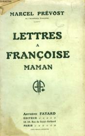 Lettres A Francoise Maman. - Couverture - Format classique