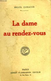 La Dame Au Rendez Vous. - Couverture - Format classique