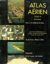 Atlas Aerien, France, Tome Iv - Couverture - Format classique