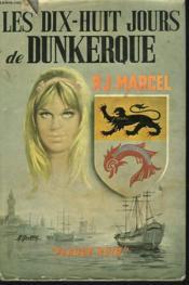Les Dix-Huits Jours De Dunkerque - Couverture - Format classique