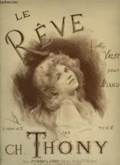 Le Reve - Valse Pour Piano. - Couverture - Format classique