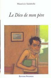 Le Dico De Mon Pere - Intérieur - Format classique