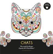 Chats ; mon carnet de coloriages et pensées 100 % bonne humeur ! - Couverture - Format classique