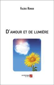 D'amour et de lumière - Couverture - Format classique